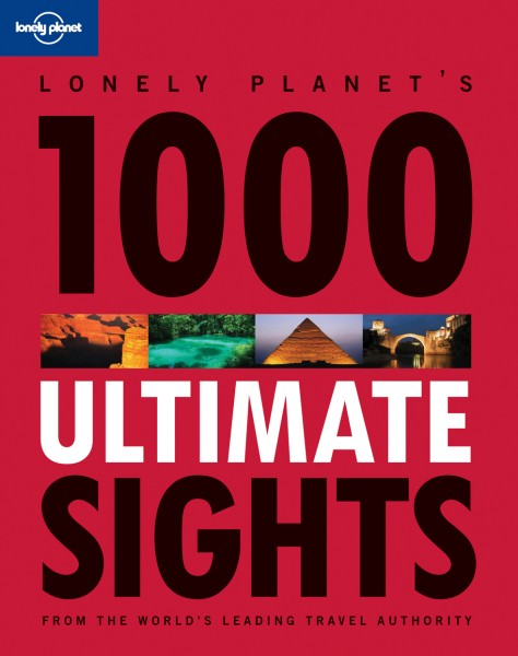 Lonely Planets 1000 Ultimate Sites